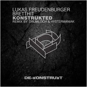LUKAS FREUDENBERGER & BRETTHIT - KONSTRUKTED